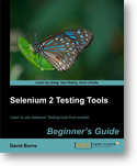 Selenium 2 Testing Tools: Beginners Guide
